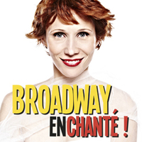 BROADWAY enchanté !